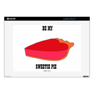 Be My Sweety Pie Skin For Laptop