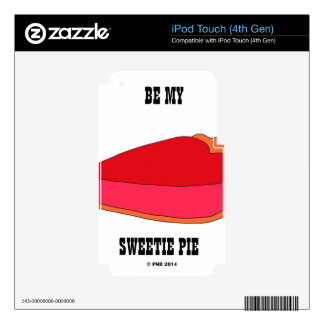 Be My Sweety Pie Decal For iPod Touch 4G