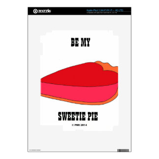 Be My Sweety Pie iPad 3 Skin