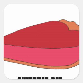 Be My Sweety Pie Square Sticker