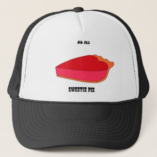 Be My Sweety Pie Trucker Hat
