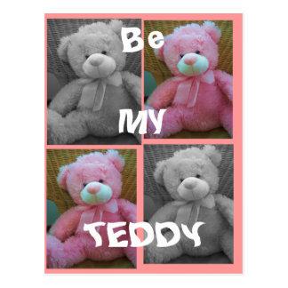 Be my Teddy Post Card