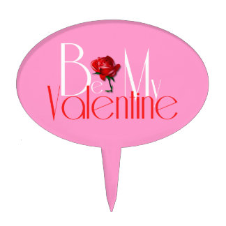 Be My Valentine Cake Topper