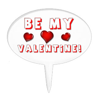 Be My Valentine! Cake Toppers
