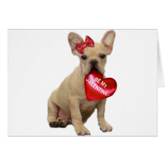 Be My Valentine French bulldog Greeting card