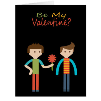 Be My Valentine Gay Themed Card