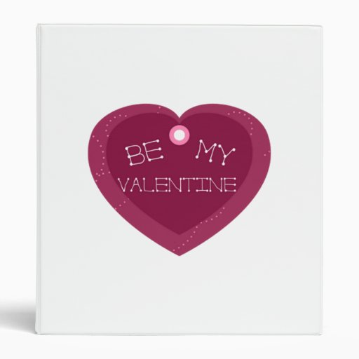Be My Valentine Heart 3 Ring Binder