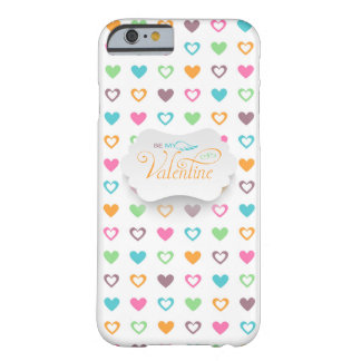 Be My Valentine Heart Filled iPhone 6/6s Cases Barely There iPhone 6 Case