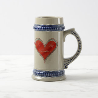 Be My Valentine Heart Mug or Stein