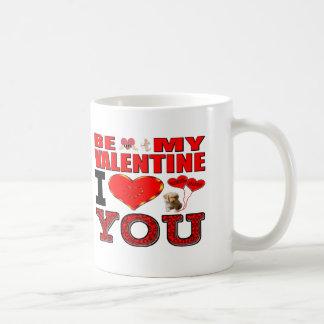 Be My Valentine I Love You Coffee Mug