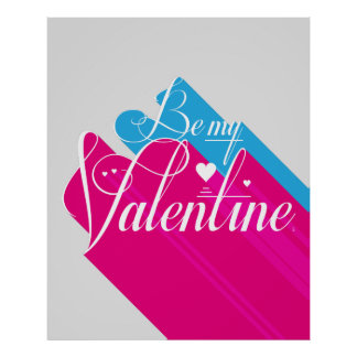 Be My Valentine Long Shadow Poster