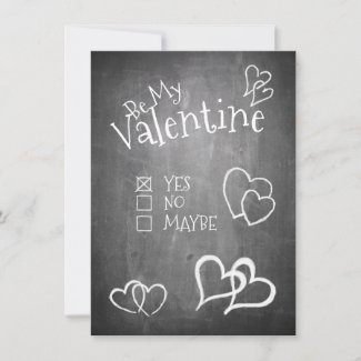 Be my Valentine on a chalk board