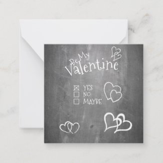 Be my Valentine on a chalk board Note Card