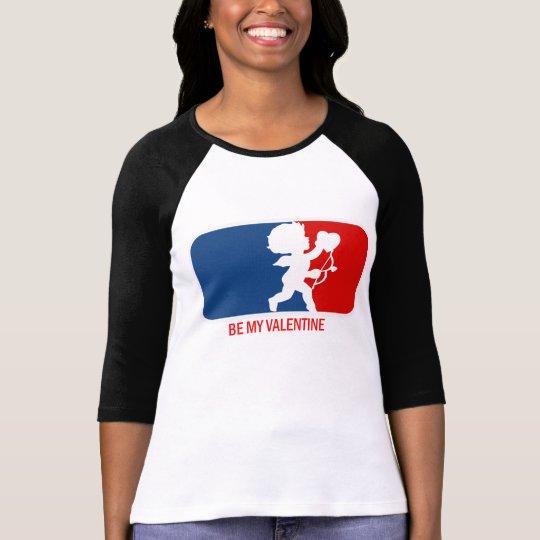 Be my Valentine Parody T-Shirt