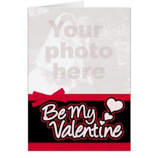 """Be My Valentine"" photo red & black card"
