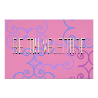Be my Valentine Poster