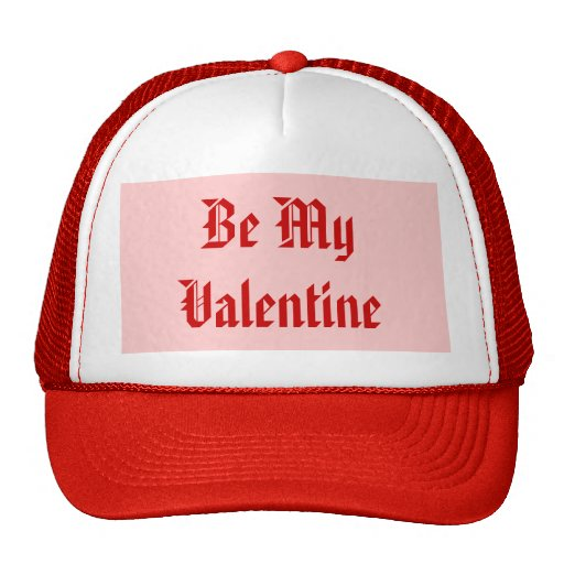 Be My Valentine. Valentine's Day. Red and Pink. Hats