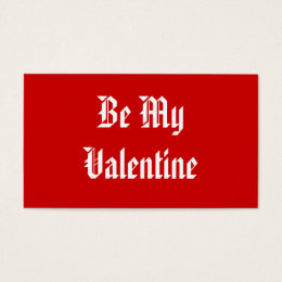 Valentines day business cards 2500 valentines day business card be my valentine valentines day red and white business card colourmoves
