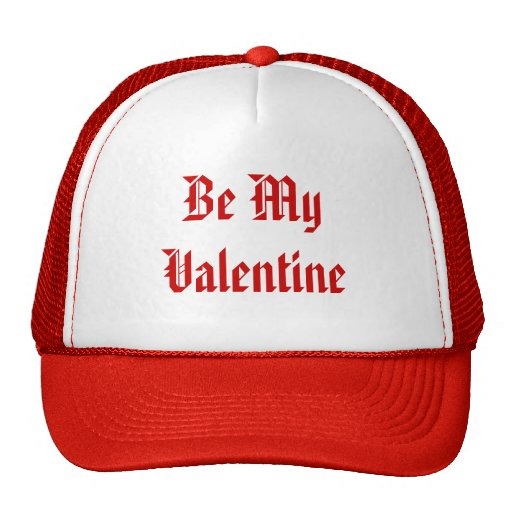 Be My Valentine. Valentines Day. Red and White. Mesh Hat