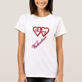 Be my Valentine women T-shirt