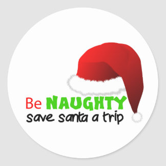 Be naughty classic round sticker
