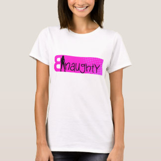 Be Naughty Official Tee