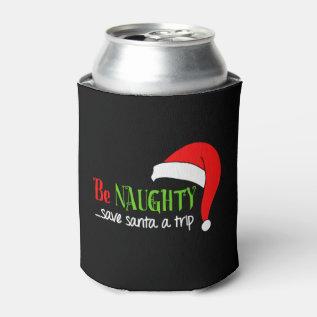 Be Naughty Santa Funny Christmas Can Cooler at Zazzle