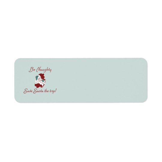 Be Naughty Santa Label