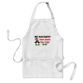Be Naughty! Save Santa The Trip! Adult Apron