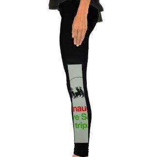 BE NAUGHTY SAVE SANTA THE TRIP -.png Leggings