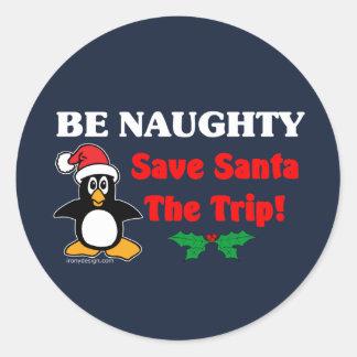 Be Naughty! Save Santa The Trip! Classic Round Sticker