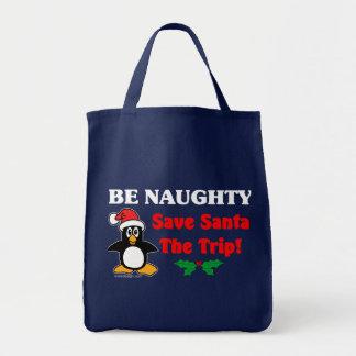 Be Naughty! Save Santa The Trip! Tote Bag