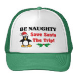 Be Naughty! Save Santa The Trip! Trucker Hat