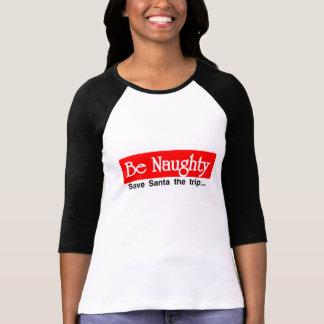 Be Naughty Tees
