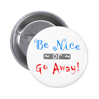 be nice 2 inch round button