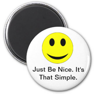Be Nice 2 Inch Round Magnet