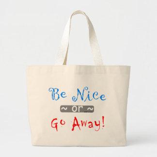 be nice jumbo tote bag