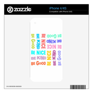 Be Nice, Be Good, Be Kind Decal For The iPhone 4S