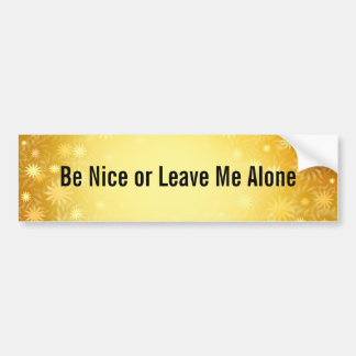 Be Nice Customizable Bumper Sticker