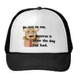Be Nice Day I've Had Cap Mesh Hat