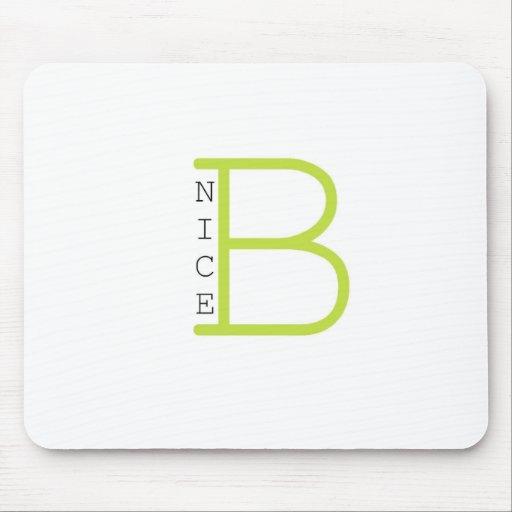 Be Nice (green) Mousepads