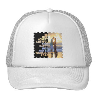 Be Nice Honest Faithful Happy Wise & Be yourself Trucker Hat