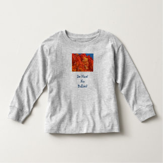 Be Nice! No Bullies! Toddlers Tee Shirts Kindness