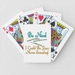 Be Nice - Nurse Humor Bicycle Poker Cards