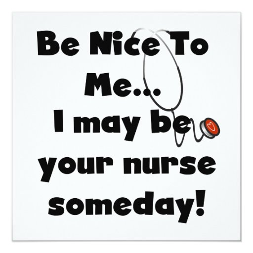 Be Nice Nurse T-shirts and Gifts Card