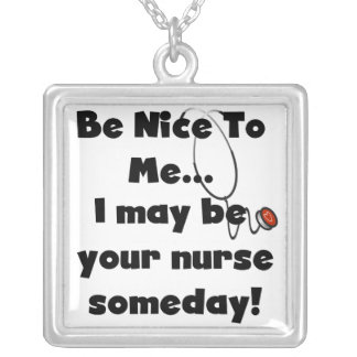 Be Nice Nurse T-shirts and Gifts Square Pendant Necklace
