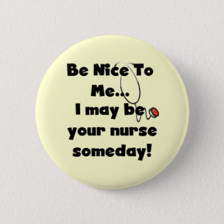 Be Nice Nurse Tshirts and Gifts Button
