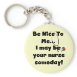 Be Nice Nurse Tshirts and Gifts Keychain