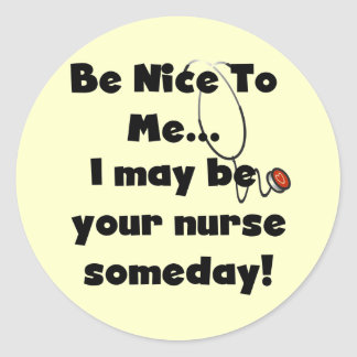Be Nice Nurse Tshirts and Gifts Classic Round Sticker