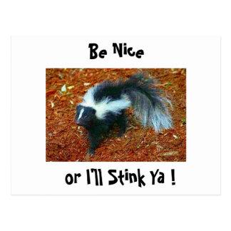 Be nice or I'll stink ya!-postcard Postcard